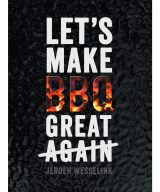 The Bastard Lets Make BBQ Great Again